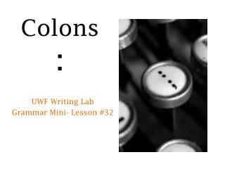 Colons :