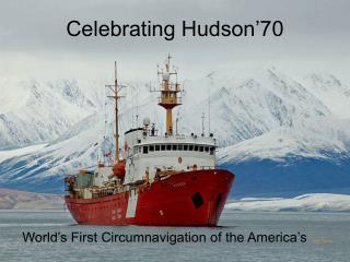 Celebrating Hudson'70