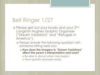 Bell Ringer 1/27