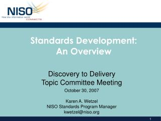 Standards Development: An Overview