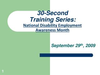 30-Second  Training Series: National Disability Employment  Awareness Month
