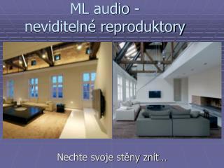 ML audio -   neviditelné reproduktory