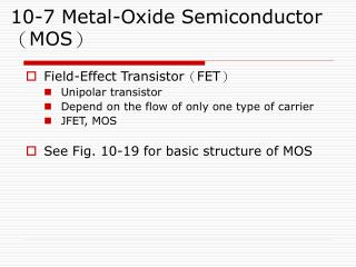 10-7 Metal-Oxide Semiconductor ( MOS )