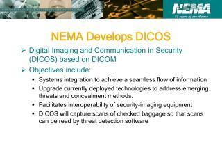NEMA Develops DICOS