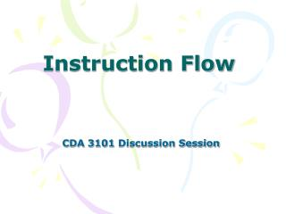Instruction Flow