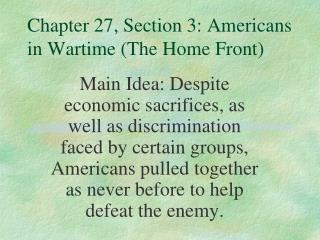 Chapter 27, Section 3: Americans in Wartime (The Home Front)