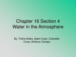 Chapter 16 Section 4 Water in the Atmosphere