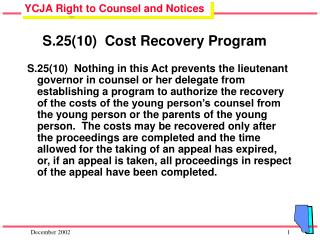 S.25(10)  Cost Recovery Program