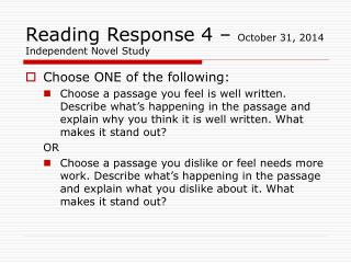 Reading Response 4 –  October 31, 2014 Independent Novel Study