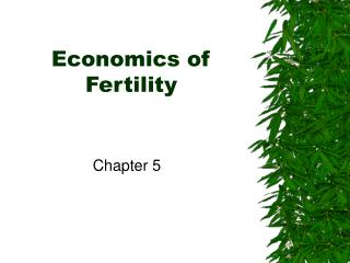 Economics of Fertility