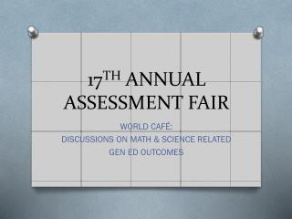 17 TH  ANNUAL ASSESSMENT FAIR