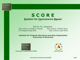 S C O R E S ystem for  Co urseware  Re use