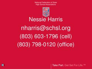 Nessie Harris nharrisschsl 803 603-1796 cell 803 798-0120 office