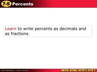 Learn  to write percents as decimals and as fractions .