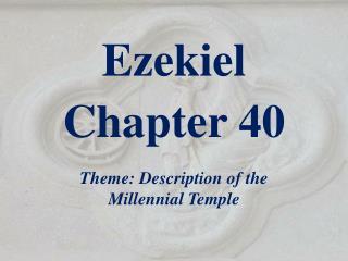 Ezekiel  Chapter 40