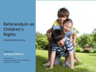 Referendum on Children's Rights A Quantitative Survey