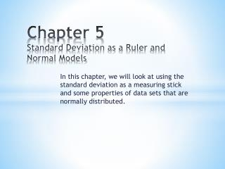 Chapter  5 Standard Deviation as a Ruler and Normal Models