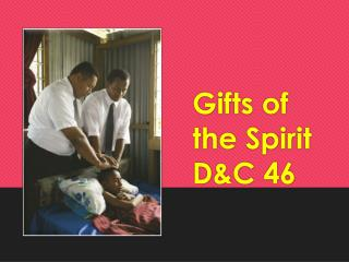 Gifts of the Spirit D&C 46