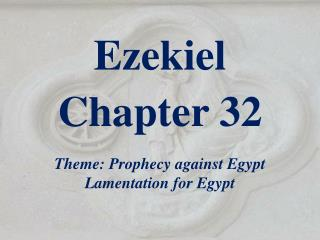 Ezekiel  Chapter 32
