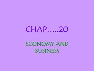 CHAP…..20
