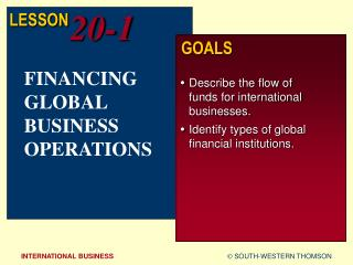 FINANCING GLOBAL BUSINESS OPERATIONS