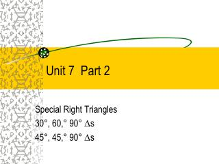 Unit 7  Part 2