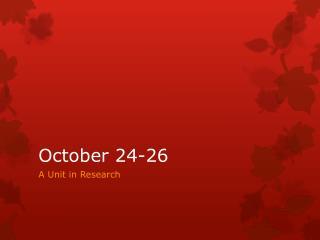 October 24-26