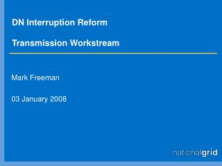 DN Interruption Reform Transmission Workstream