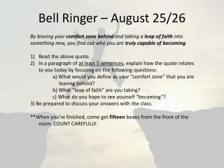 Bell Ringer – August 25/26