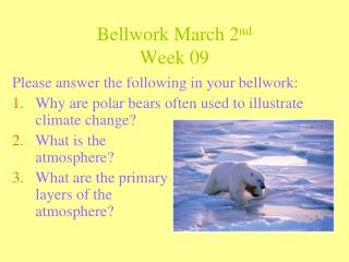 Bellwork March 2nd Week 09