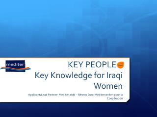 KEY PEOPLE –  Key  Knowledge for  Iraqi Women