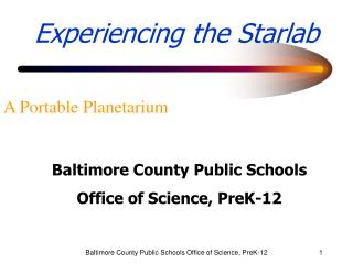Baltimore County Public Schools Office of Science, PreK-12