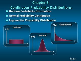 Chapter 6  Continuous Probability Distributions