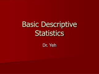 Basic Descriptive Statistics