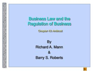 Business Law and the Regulation of Business Chapter 43: Antitrust