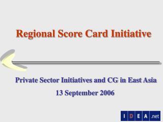 Regional Score Card Initiative