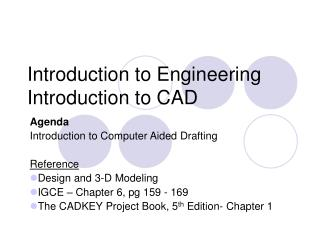 Introduction to Engineering Introduction to CAD
