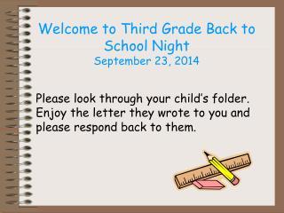 Welcome to Third Grade Back to School Night September 23, 2014