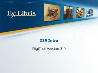 Z39 Intro