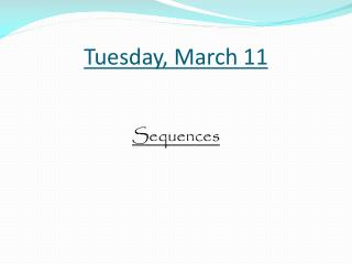 Tues day ,  March 11