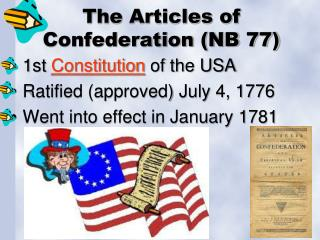The Articles of Confederation (NB 77)