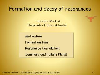 Formation and decay of resonances