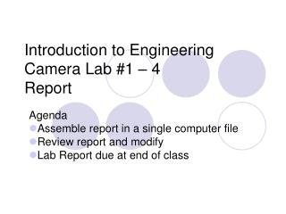 Introduction to Engineering Camera Lab #1 – 4 Report