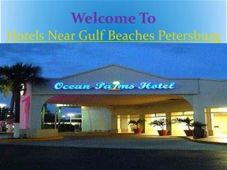 hotels near Gulf Beaches Petersburg