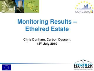 Monitoring Results – Ethelred Estate