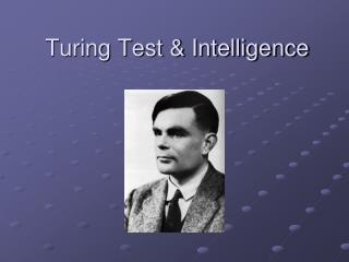 Turing Test & Intelligence