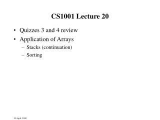 CS1001 Lecture 20
