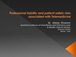 Professional liability and patient safety risks associated with Telemedicine
