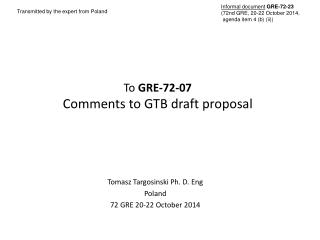 To  GRE-72-07  Comments  to GTB draft  proposal