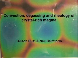 Alison Rust & Neil Balmforth